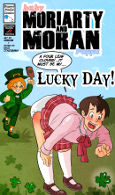 Arkham-insanity's Baby Moriaty and Moran Pappa: Lucky Day